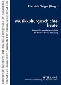 Musikkulturgeschichte Heute