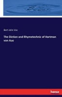 The Diction and Rhymetechnic of Hartman von Aue