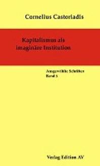 Kapitalismus als imaginaere Institution