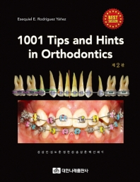1001 Tips and Hints in Orthodontics