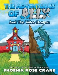 The Adventures Of Ally & The Water Dragon