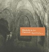 Blitzlicht in der Unterwelt. Emil Wrbata fotografiert Erdstaelle und Tatorte, 1895-1930