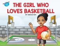 The Girl Who Loves Basketball