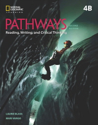Pathways. 4B : Reading, Writing and Critical Thinking