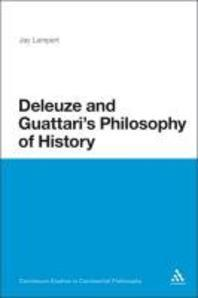 Deleuze and Guattari's Philosophy of History