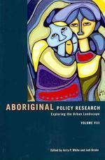 Aboriginal Policy Research, Volume VIII
