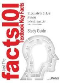 Studyguide for Cultural Analysis by McGuigan, Jim, ISBN 9781847870193