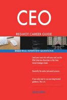 CEO RED-HOT Career Guide; 2533 REAL Interview Questions