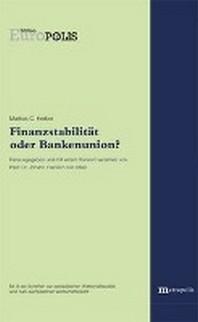 Finanzstabilitaet oder Bankenunion?