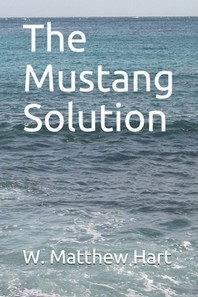 The Mustang Solution