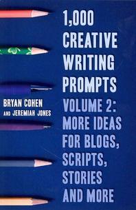 1,000 Creative Writing Prompts, Volume 2