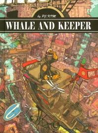 고래와 파수꾼(Whale and Keeper)
