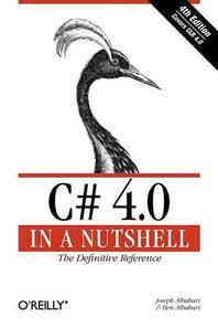 C# 4.0 in a Nutshell