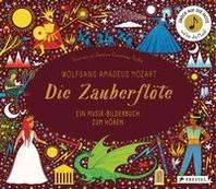 Wolfgang Amadeus Mozart. Die Zauberfloete