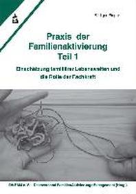 Praxis der Familienaktivierung Teil 1