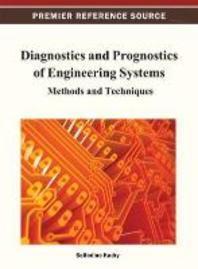 Diagnostics and Prognostics of Engineering Systems