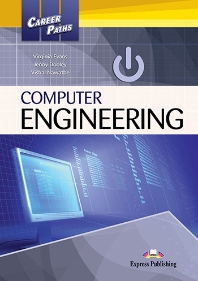 Career Paths: Computer Engineering Student's Book