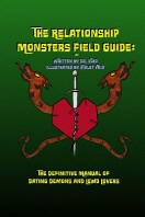 The Relationship Monsters Field Guide