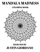 Mandala Madness Coloring Book