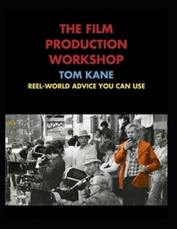The Film Production Workshop (Value Edition)