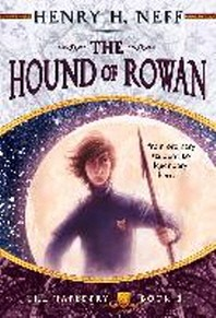 Hound of Rowan :Book One of The Tapestry