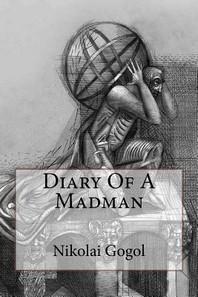 Diary Of A Madman Nikolai Gogol