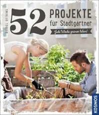 52 Projekte fuer Stadtgaertner