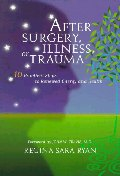After Surgery, Illness, or Trauma