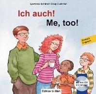 Ich auch! Kinderbuch Deutsch-Englisch mit mehrsprachiger Audio-CD