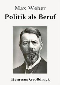 Politik als Beruf (Grossdruck)