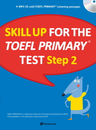 Skill Up for the TOEFL Primary test Step. 2