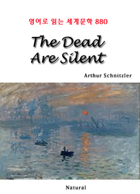 The Dead Are Silent (영어로 읽는 세계문학 880)