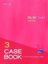 GLocal Store Identity Design(GLSI) Toolkit Casebook  UK
