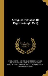 Antiguos Tratados De Esgrima (siglo Xvii)