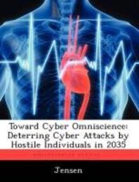 Toward Cyber Omniscience