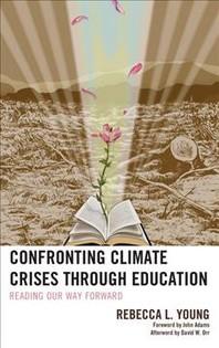 Confronting Climate Crises Through Education