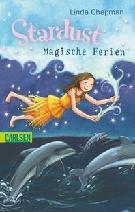 Stardust 05: Magische Ferien