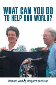 What Can You Do to Help Our World?