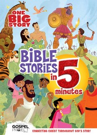 One Big Story Bible Stories in 5 Minutes (Padded)
