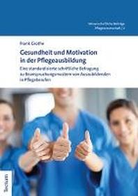 Gesundheit Und Motivation in Der Pflegeausbildung