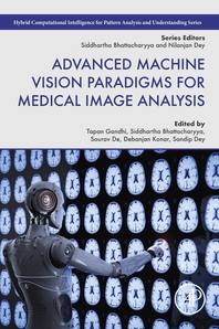 Advanced Machine Vision Paradigms for Medical Image Analysis