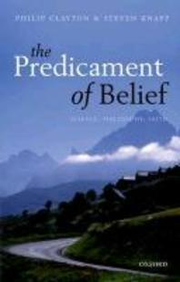 The Predicament of Belief