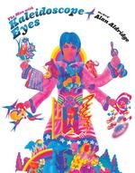 Man with Kaleidoscope Eyes : The Art of Alan Aldridge