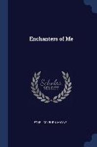 Enchanters of Me