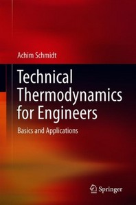 Technical Thermodynamics for Engineers