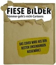 Fiese Bilder - Duemmer-geht's-nicht-Cartoons