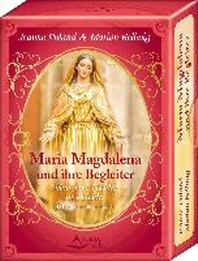 Maria Magdalena und ihre Begleiter