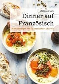 Dinner auf Franzoesisch