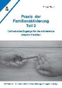 Praxis der Familienaktivierung Teil 2
