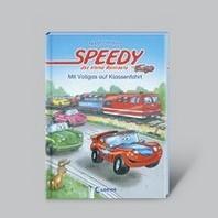 Speedy, das kleine Rennauto: Mit Vollgas auf Klassenfahrt